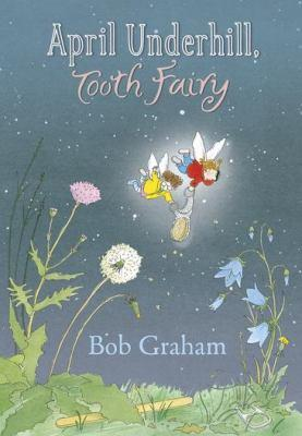 April Underwood, Tooth Fairy by Bob Graham