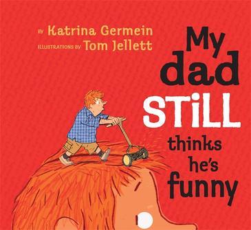 my-dad-still-thinks-hes-funny-katrina-germein-1