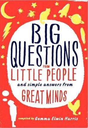 big-questions-from-little-people-1