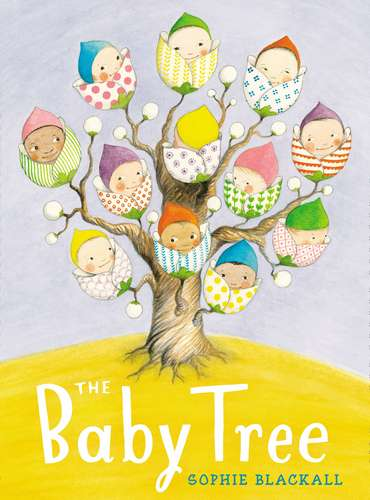 the-baby-tree-by-sophie-blackall-1
