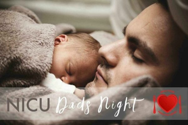 Dads night NICU