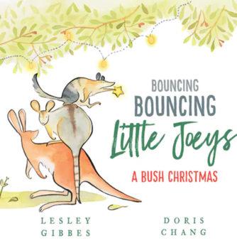 Bouncing Bouncing Little Joeys: A Bush Christmas