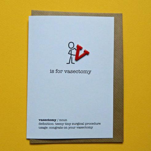 Vasectomy card - V is for vasectomy