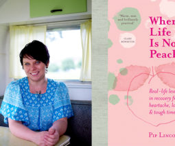 Author Pip Lincolne and her book When Life's not Peachy