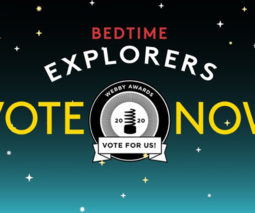 Bedtime Explorers podcast - vote now Webby Awards 2020